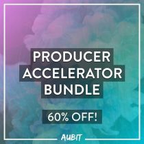 AUBIT Producer Accelerator Bundle