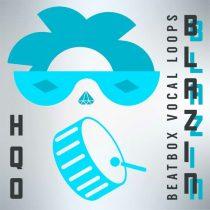 HQO Blazin Beatbox Vocal Loops WAV