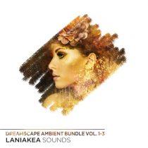Laniakea Sounds Dreamscape Ambient Bundle (Vol.1-3)