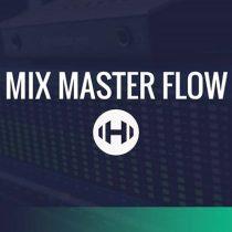 Hyperbits Mix Master Flow TUTORiAL-DECiBEL