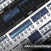 Groove3 ANA 2: Sound Design Vol. 1