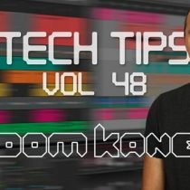 Sonic Academy Tech Tips Volume 48 with Dom Kane TUTORIAL
