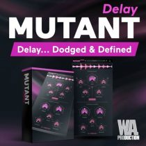 WA Production Mutant Delay WIN & MacOSX