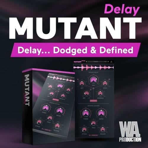 WA Production Mutant Delay WIN & MacOSX