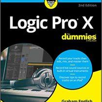 Logic Pro X For Dummies, 2nd Edition PDF