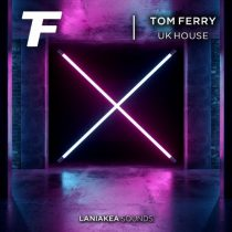 Laniakea Sounds - Tom Ferry - UK House WAV