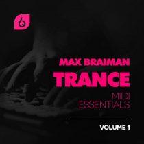 FSS Max Braiman Trance MIDI Essentials Volume 1