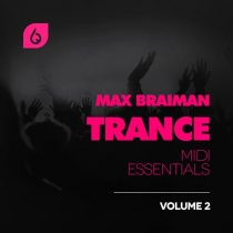 FSS Max Braiman Trance MIDI Essentials Volume 2