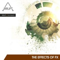 IRRUPT Audio The Effects of FX WAV