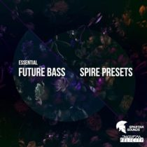 Digital Felicity Essential Future Bass [Spire Presets]
