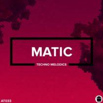MATIC DELUXE EDITION - Techno Melodics WAV