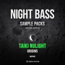 Splice Night Bass Presents Taiki Nulight Origins Sample Pack
