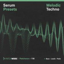 Patchworx 116 Melodic Techno Serum Presets
