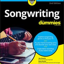 Songwriting For Dummies 2nd Edition