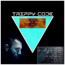 TRIPPY CODE - Melodic Deep Techno Sample Pack by BeatQueche