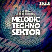 True Samples Melodic Techno Sektor WAV MIDI PRESETS