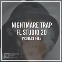 Production Music Live Nightmare Trap FL Studio 20 FProject File