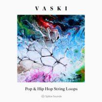 Splice Sounds Vaski: Pop & Hip Hop String Loops WAV