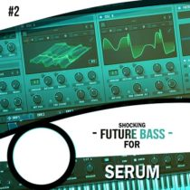 Shocking Future Bass For Serum Vol.2