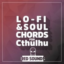Red Sounds Lo-Fi & Soul Chords For Cthulhu