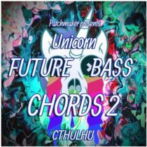 Patchmaker Unicorn Future Bass Chords 2 For Cthulhu