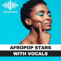 Seven Sounds Afropop Stars With Vocals Sample Pack