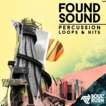 Soul Rush Found Sound - Percussion Loops & Hits Vol.2 WAV
