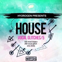 House Vocal Glitches Vol.5 Sample Pack Multiformat