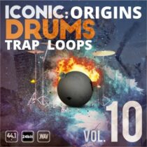 Iconic Origins Trap Drum Loops Vol.10 WAV