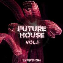 Sympthom Future House Vol.1 WAV MIDI FXP