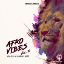 King Loops Afro Vibes Vol.6 Sample Pack