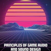 Focal Press Book Principles of Game Audio and Sound Design