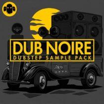 DUB NOIRE - Dubstep Sample Pack WAV