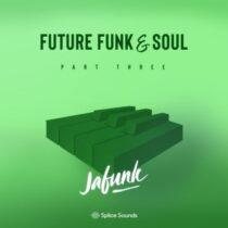 Jafunk's Future Funk & Soul Vol.3