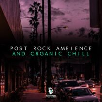 Komorebi Audio Post Rock Ambience & Organic Chill Sample Pack