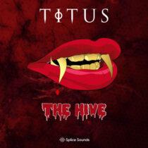 Splice TITUS The Hive Sample Pack WAV