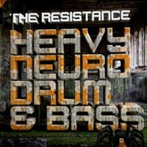 The Resistance – Heavy Neuro Drum & Bass Sample Pack