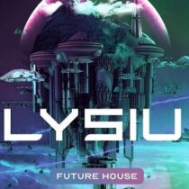 Elysium - Future House Sample Pack & Presets