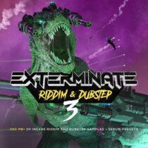 Exterminate 3 - Riddim & Dubstep) WAV FXP