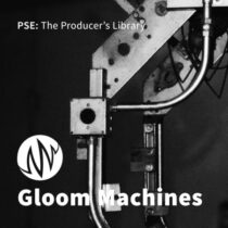 PSE: The Producer's Library Gloom Machines WAV