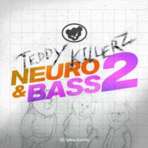 Teddy Killerz Neuro Bass Sample Pack Vol.2 WAV