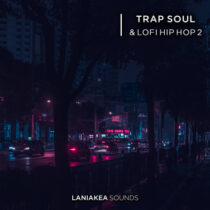 Laniakea Sounds Trap Soul & Lofi Hip Hop 2 WAV