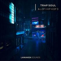 Laniakea Sounds Trap Soul & Lofi Hip Hop 3 WAV