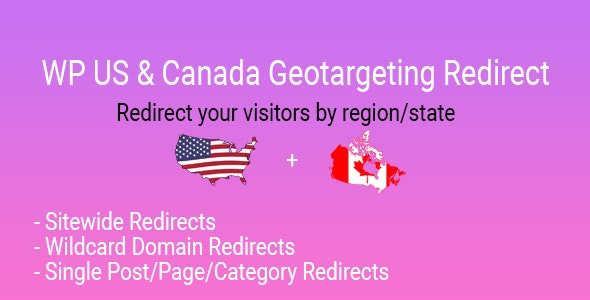 CodeCanyon – WP US&Canada State Geotargeting Redirect v1.0 – 27838092