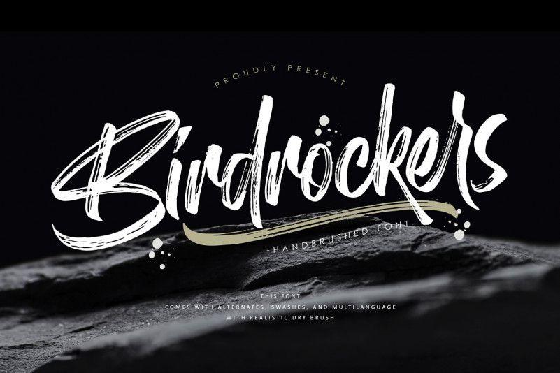 Birdrockers Brush Font !