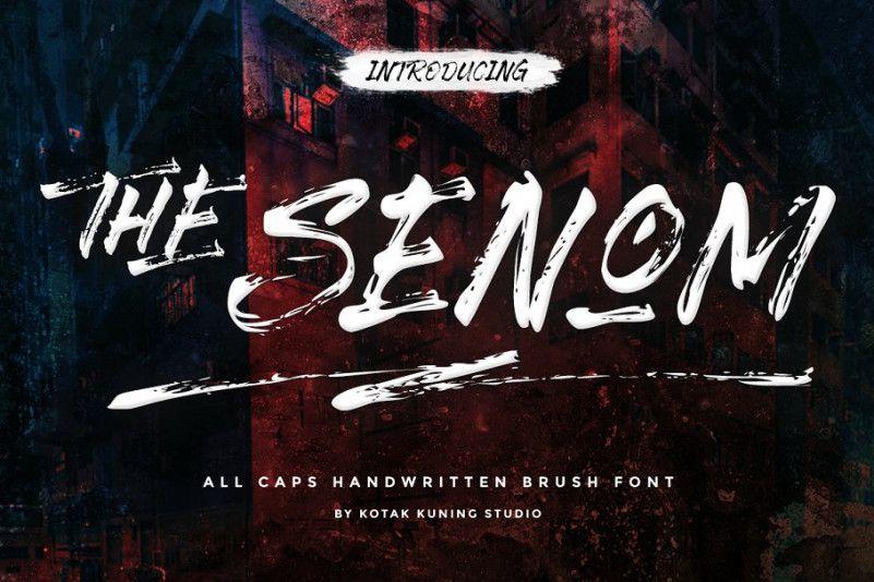 The Senom Brush Font !